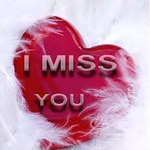 I Miss You eCards & Greetings